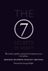 The 7 Secrets of Money : The insider's guide to personal investment success - Book
