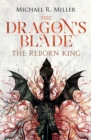The Dragon's Blade : The Reborn King - Book