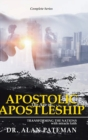 The Age of Apostolic Apostleship : Complete Series - Book