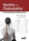 Motility in Osteopathy : An embryology based concept - Book