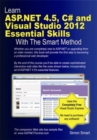 Learn ASP.NET 4.5, C# and Visual Studio 2012 Essential Skills with the Smart Method - Book