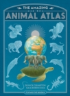 The Amazing Animal Atlas - Book