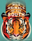 WILD ANIMALS OF THE SOUTH - Book