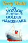 The Voyage of The Golden Handshake - eBook