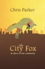 The City Fox : And Others in our Community - Book