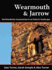 Wearmouth & Jarrow : Northumbrian Monasteries in an Historic Landscape - Book