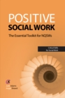 Positive Social Work : The Essential Toolkit for NQSWs - eBook