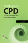Evidencing CPD : A Guide to Building your Social Work Portfolio - eBook