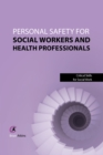 Personal Safety for Social Workers and Health Professionals - eBook