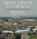 From Epsom to Tralee : A Journey Round the Racecourses of the British Isles - Book