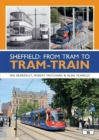 Sheffield: From Tram to Tram-Train - Book