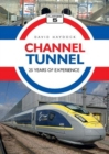 Channel Tunnel: 25 Years of Experience - Book
