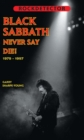 NEVER SAY DIE! : BLACK SABBATH 1979-1997 - eBook