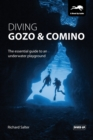 Diving Gozo & Comino : The Essential Guide to an Underwater Playground - Book