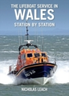 The Lifeboat Service in Wales, station by station - Book