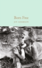 Born Free : The Story of Elsa - Book