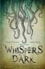 Whispers in the Dark : A Cthulhu Anthology - Book