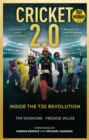 Cricket 2.0 : Inside the T20 Revolution - WISDEN BOOK OF THE YEAR 2020 - Book