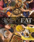 Simply Eat : Everyday Stories of Friendship, Food & Faith - Book