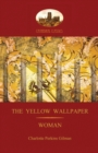 'The Yellow Wallpaper'; with 'Woman', Gilman's Acclaimed Feminist Poetry (Aziloth Books) - Book