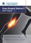 EFOST Surgical Techniques in Sports Medicine - Knee Surgery Vol.1: Soft Tissue - Book
