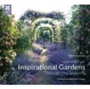 Inspirational Gardens Through the Seasons - Book