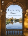 Capability Brown : and His Landscape Gardens - Book