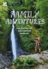 Amazing Family Adventures : Fun days out and action-packed weekends - Book