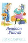 Heads on Pillows : Behind the Scenes at a Highland B&B - eBook