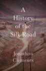 A History of the Silk Road - Book