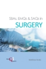 SBAs, EMQs & SAQs in Surgery - Book