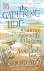 The Gathering Tide : A Journey Around the Edgelands of Morecambe Bay - Book