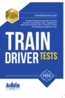 Train Driver Tests: The Ultimate Guide for Passing the New Trainee Train Driver Selection Tests: ATAVT, TEA-OCC, SJE's and Group Bourdon Concentration Tests : 1 - Book