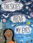 The Skies Above My Eyes - Book