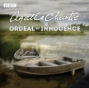 Ordeal by Innocence : A BBC Radio 4 full-cast dramatisation - eAudiobook