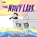 The Navy Lark Collection: Series 9 : July - November 1967 - eAudiobook