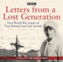 Letters from a Lost Generation : First World War letters of Vera Brittain and four friends - eAudiobook