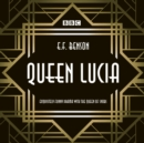 Queen Lucia : The BBC Radio 4 dramatisation - Book