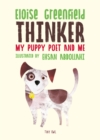 Thinker : My Puppy Poet and Me - Book