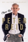 Cheer Up Peter Reid : My Autobiography - Book