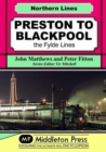 Preston To Blackpool : The Fylde Lines - Book