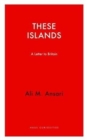 These Islands : A Letter To Britain - Book