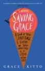 Saving Grace : A Memoir of Weight Loss - eBook