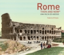 Rome Then and Now (R) - Book