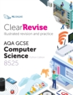 ClearRevise AQA GCSE Computer Science 8525 - Book