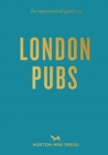 An Opinionated Guide To London Pubs - Book