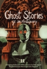 Ghost Stories of an Antiquary, Vol. 2 : A Graphic Collection of Short Stories by M.R. James - Book