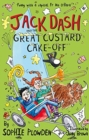JACK DASH & THE GREAT CUSTARD CAKE OFF - Book
