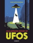 An Illustrated History of UFOs - Book