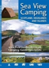Sea View Camping Scotland, Highlands and Islands - Book
